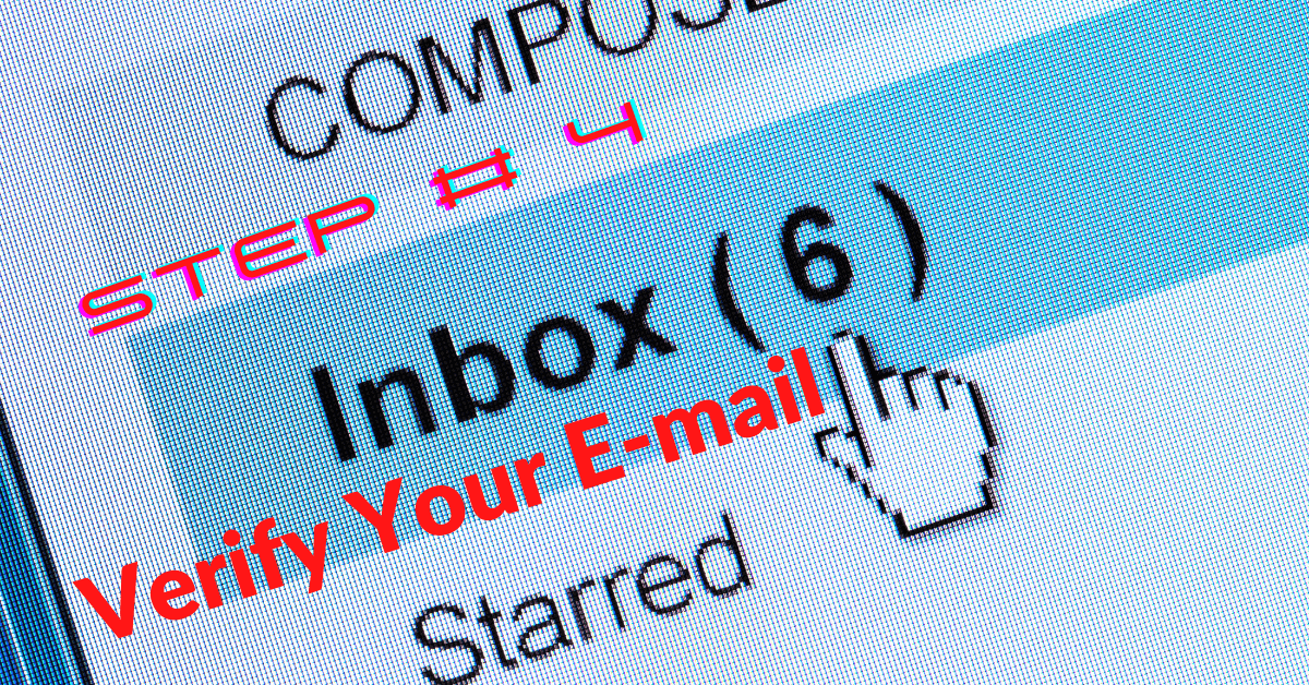 Step # 4 Verification Through Your Email