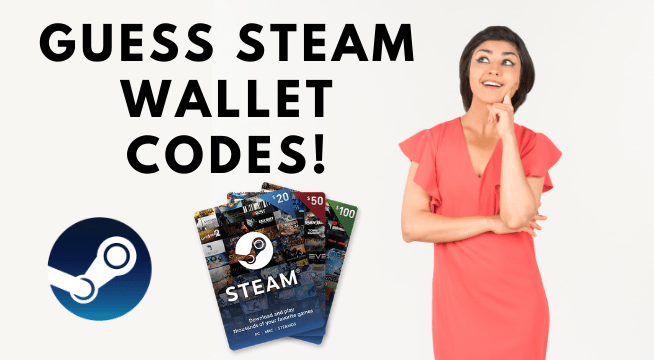 guess Steam wallet codes!